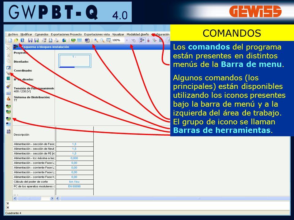 88 Los comandos del programa están presentes en distintos menús de la Barra de menu. Algunos comandos (los principales) están disponibles utilizando l