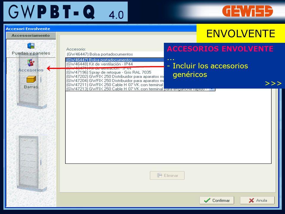 95 ACCESORIOS ENVOLVENTE... -Incluir los accesorios genéricos >>> ENVOLVENTE
