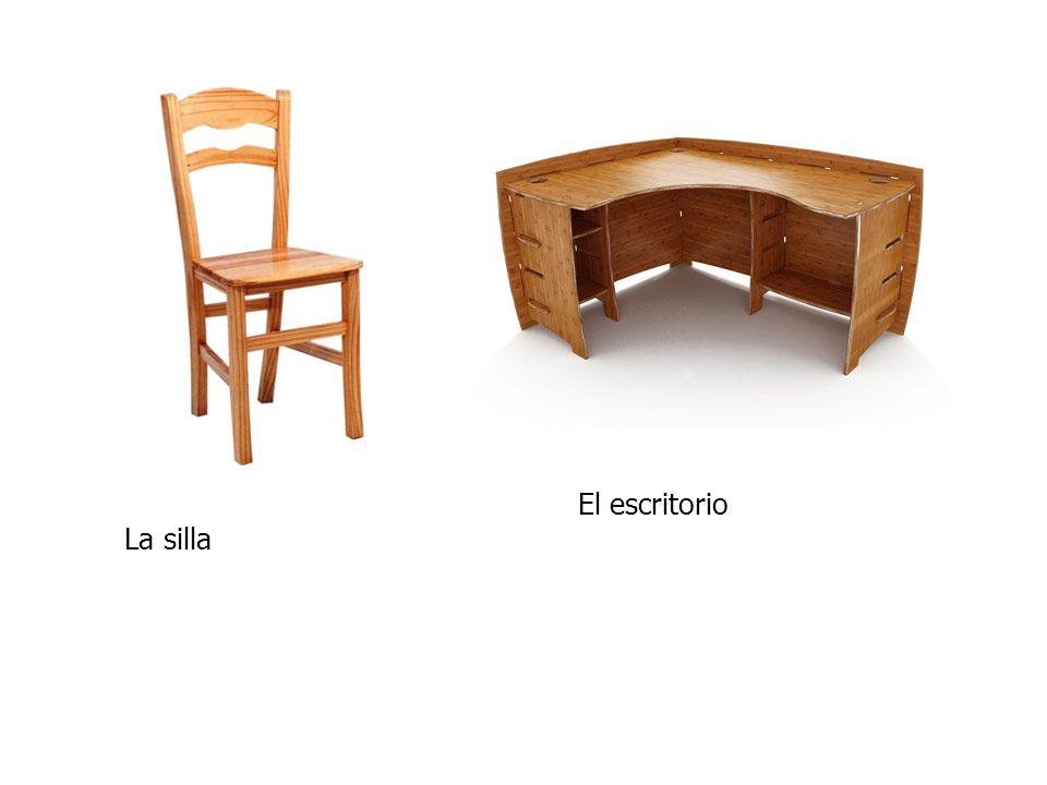 La silla El escritorio