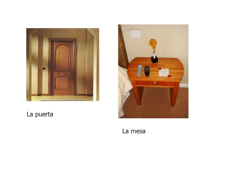 La puerta La mesa