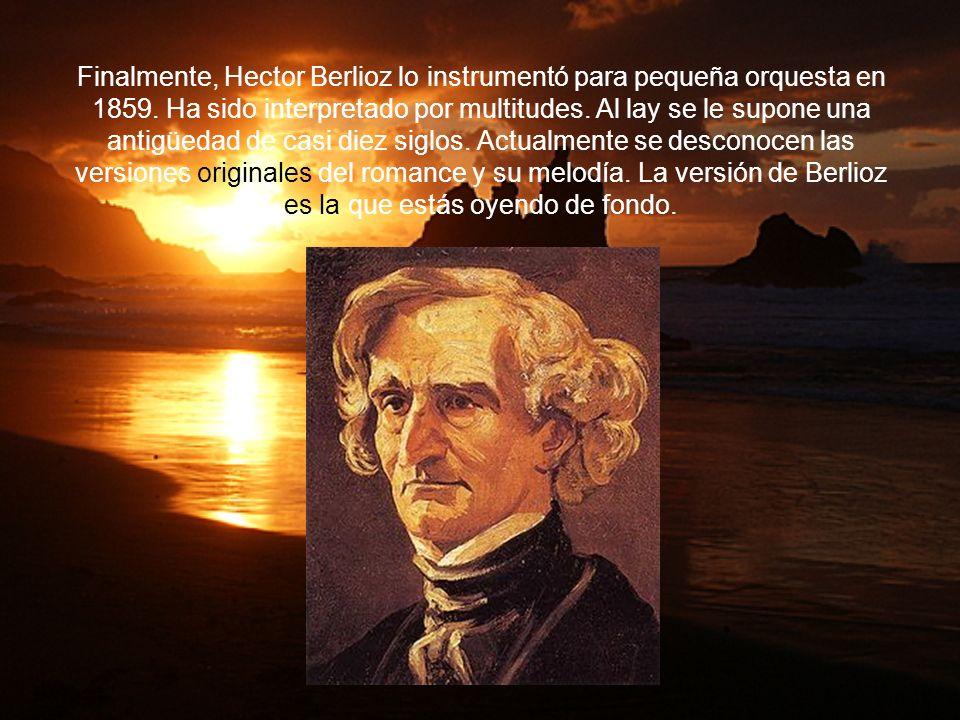 Le actualizó la música Jean Paul Égide Martini (1741-1816). Hoy día se considera a Martini como el auténtico compositor.