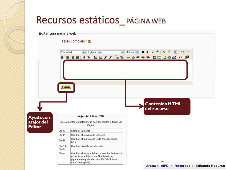 Recursos estáticos_ PÁGINA WEB ID : identifica el recurso si este forma parte de las valoraciones del alumno Ajustes relacionados con la ventana donde se mostrará el recurso.