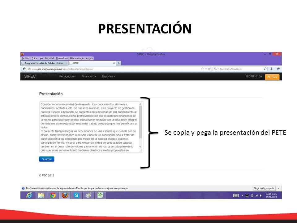 PRESENTACIÓN Se copia y pega la presentación del PETE