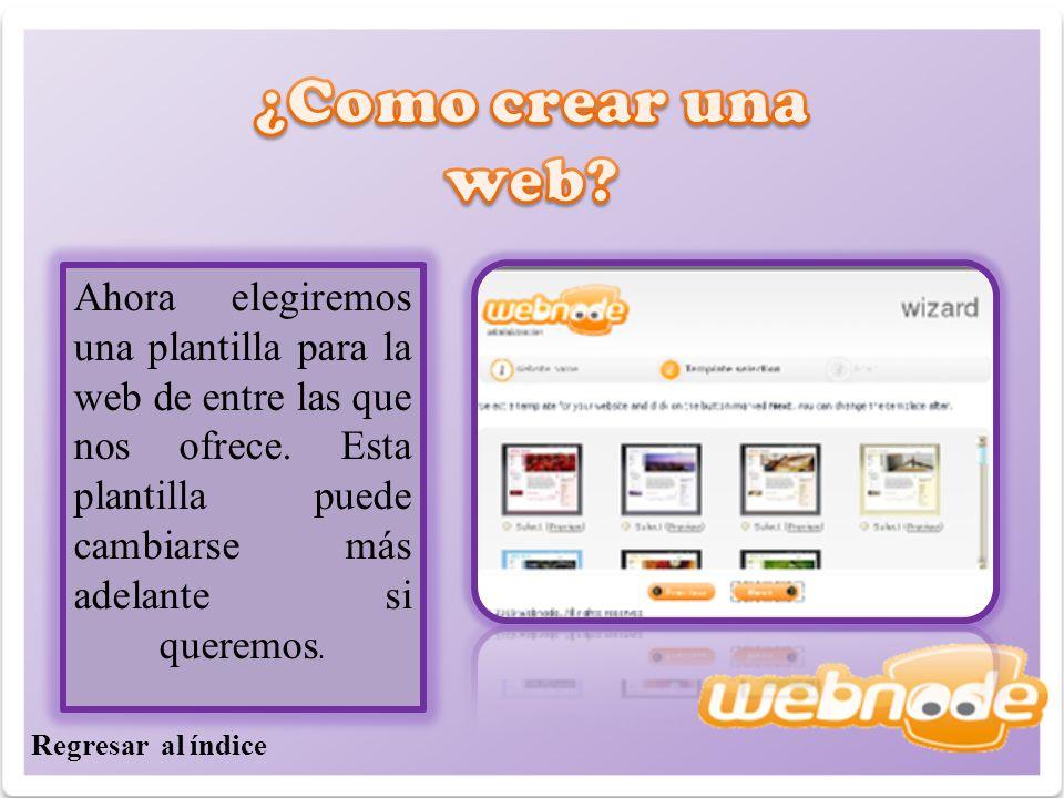 Ahora elegiremos una plantilla para la web de entre las que nos ofrece.