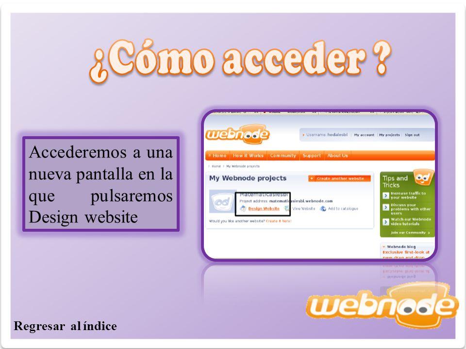 Accederemos a una nueva pantalla en la que pulsaremos Design website Regresar al índice