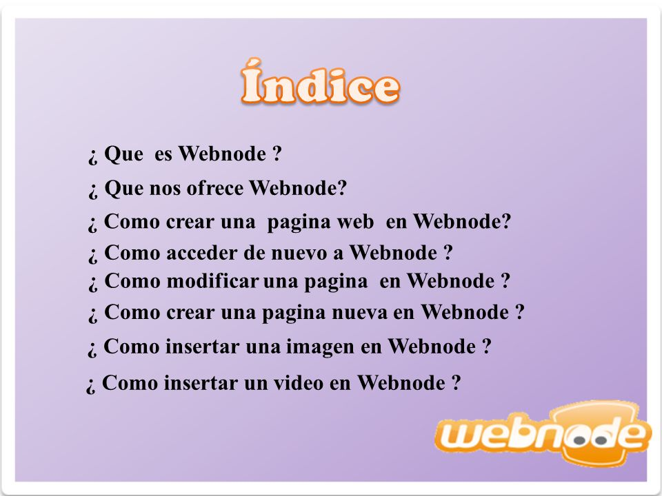 ¿ Que es Webnode . ¿ Que nos ofrece Webnode. ¿ Como crear una pagina web en Webnode.