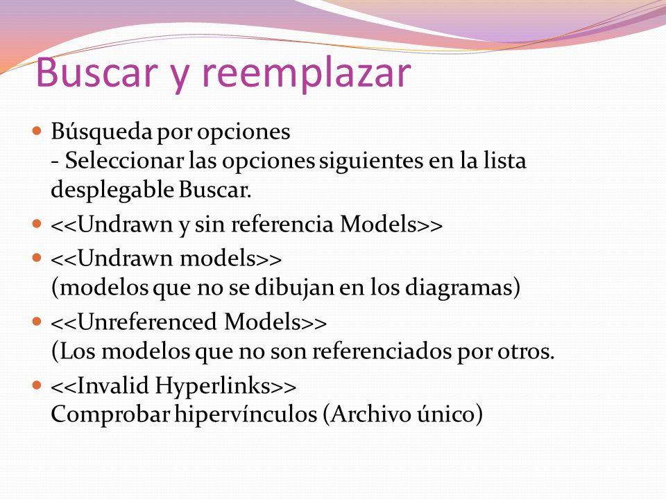 Buscar y reemplazar Búsqueda por opciones - Seleccionar las opciones siguientes en la lista desplegable Buscar. > > (modelos que no se dibujan en los