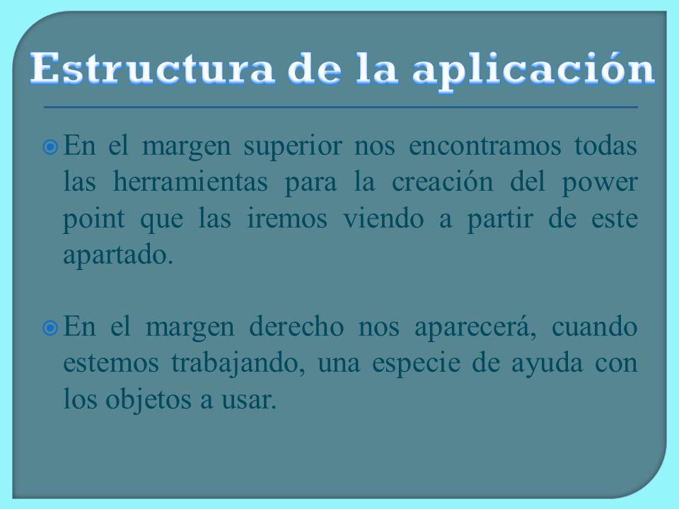 En el margen izquierdo, se observa una esquematización de las diapositivas que iremos creando bajo dos formas: Por un lado, la vista en diapositivas.