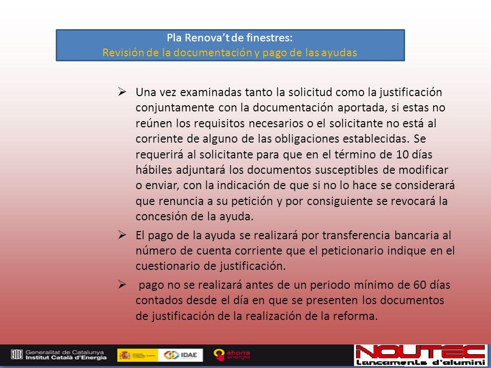 Una vez examinadas tanto la solicitud como la justificación conjuntamente con la documentación aportada, si estas no reúnen los requisitos necesarios o el solicitante no está al corriente de alguno de las obligaciones establecidas.