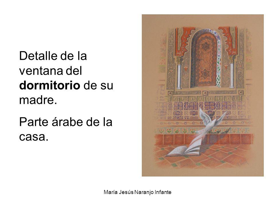 María Jesús Naranjo Infante Detalle de la ventana del dormitorio de su madre. Parte árabe de la casa.