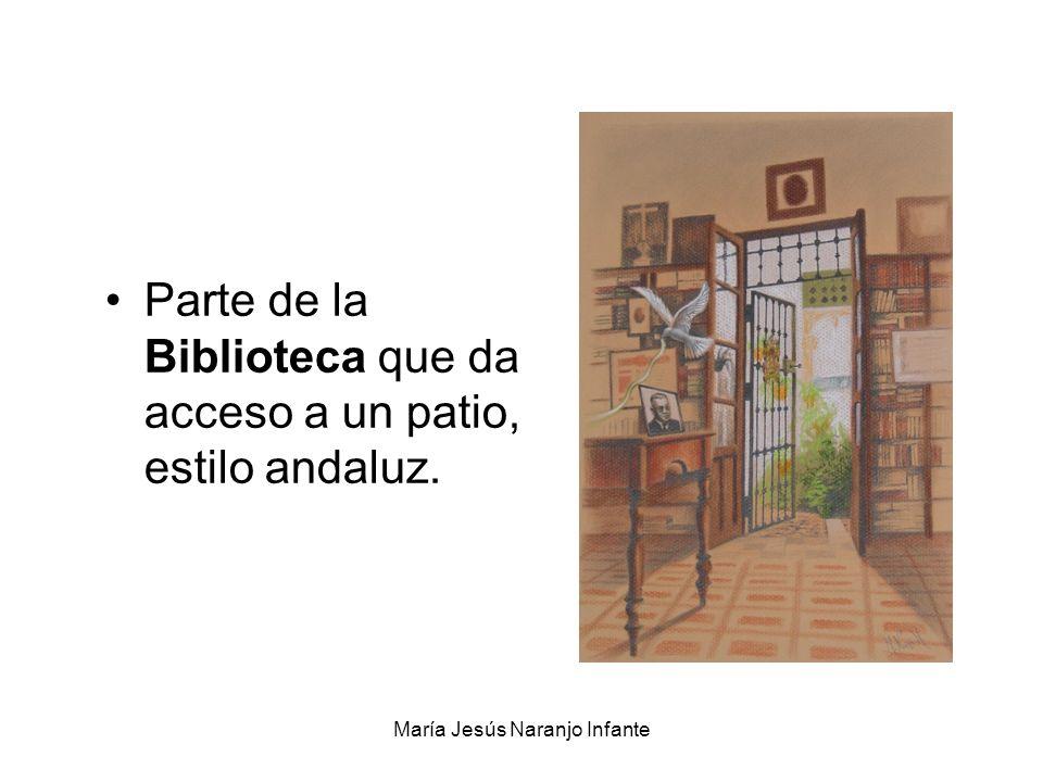 María Jesús Naranjo Infante Parte de la Biblioteca que da acceso a un patio, estilo andaluz.