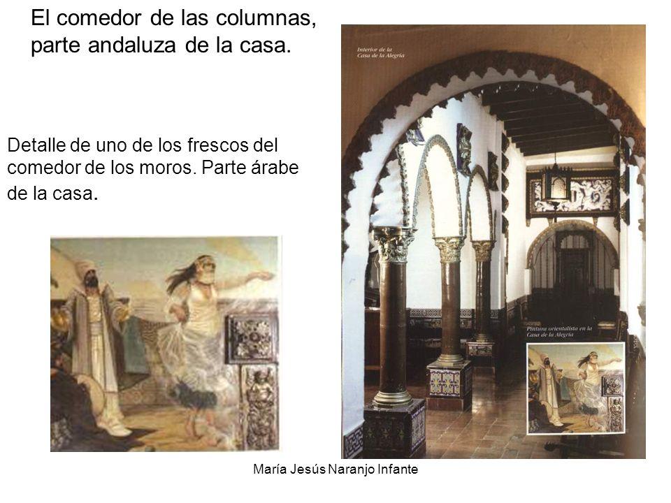 María Jesús Naranjo Infante El comedor de las columnas, parte andaluza de la casa. Detalle de uno de los frescos del comedor de los moros. Parte árabe