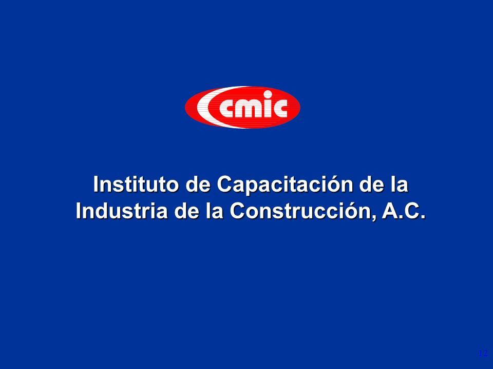 12 Instituto de Capacitación de la Industria de la Construcción, A.C.