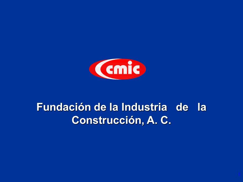 8 Fundación de la Industria de la Construcción, A. C.