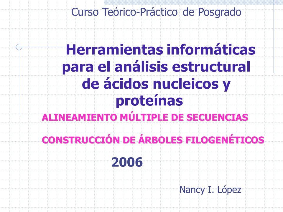 Curso Teórico-Práctico de Posgrado Herramientas informáticas para el análisis estructural de ácidos nucleicos y proteínas ALINEAMIENTO MÚLTIPLE DE SEC