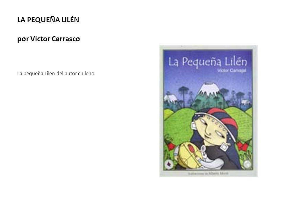 LA PEQUEÑA LILÉN por Víctor Carrasco