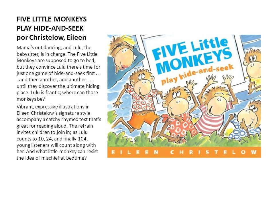 FIVE LITTLE MONKEYS PLAY HIDE-AND-SEEK por Christelow, Eileen Mamas out dancing, and Lulu, the babysitter, is in charge. The Five Little Monkeys are s