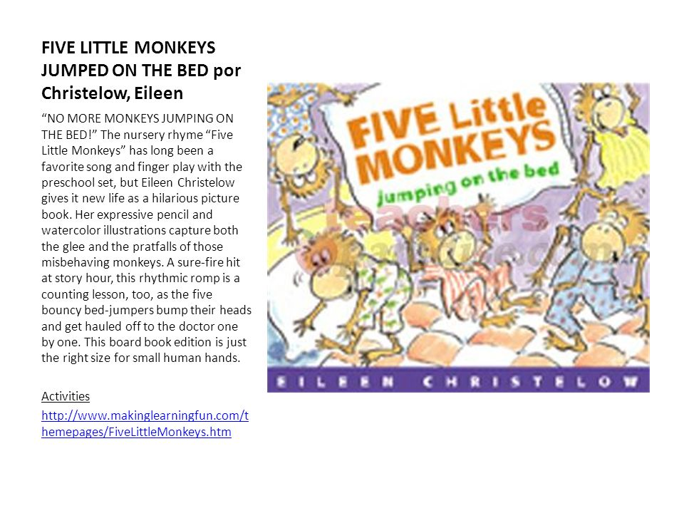 FIVE LITTLE MONKEYS JUMPED ON THE BED por Christelow, Eileen NO MORE MONKEYS JUMPING ON THE BED! The nursery rhyme Five Little Monkeys has long been a