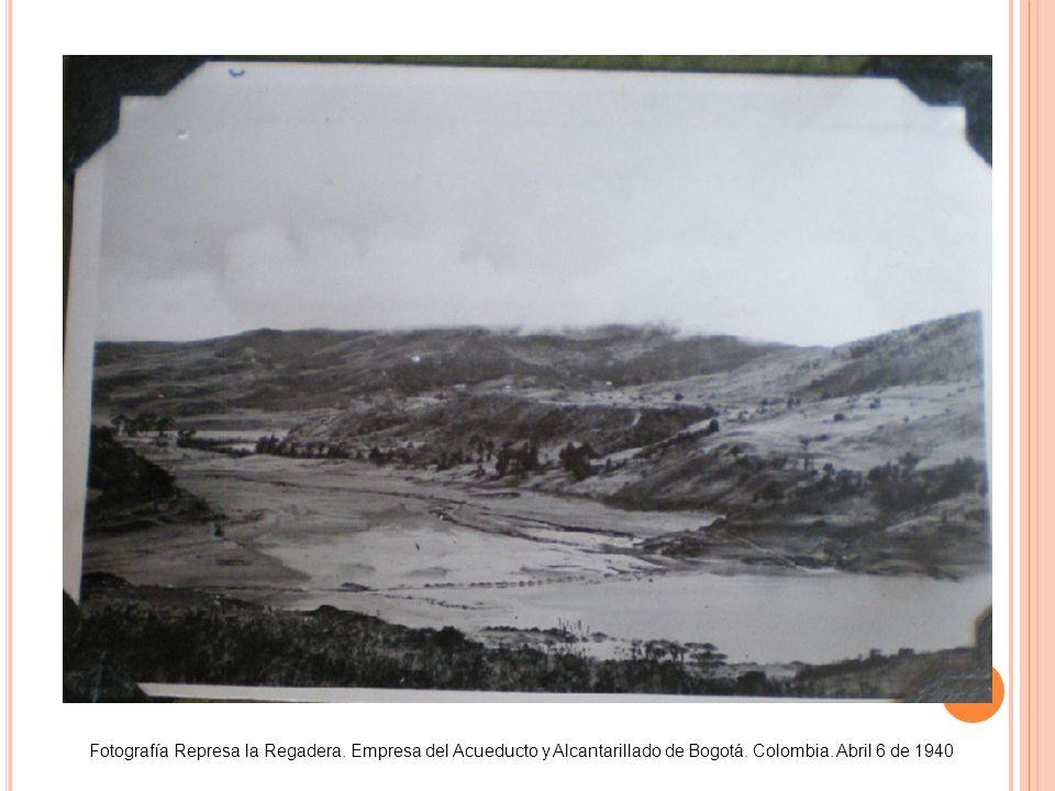 Fotografía Represa la Regadera. Empresa del Acueducto y Alcantarillado de Bogotá. Colombia. Abril 6 de 1940