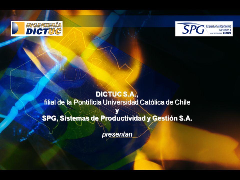 DICTUC S.A., filial de la Pontificia Universidad Católica de Chile y SPG, Sistemas de Productividad y Gestión S.A.