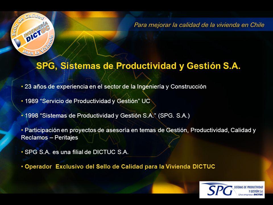 23 años de experiencia en el sector de la Ingeniería y Construcción 1989 Servicio de Productividad y Gestión UC 1998 Sistemas de Productividad y Gestión S.A.