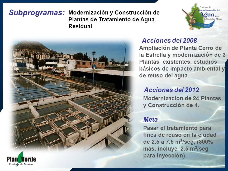Ampliación de Planta Cerro de la Estrella y modernización de 3 Plantas existentes, estudios básicos de impacto ambiental y de reuso del agua.