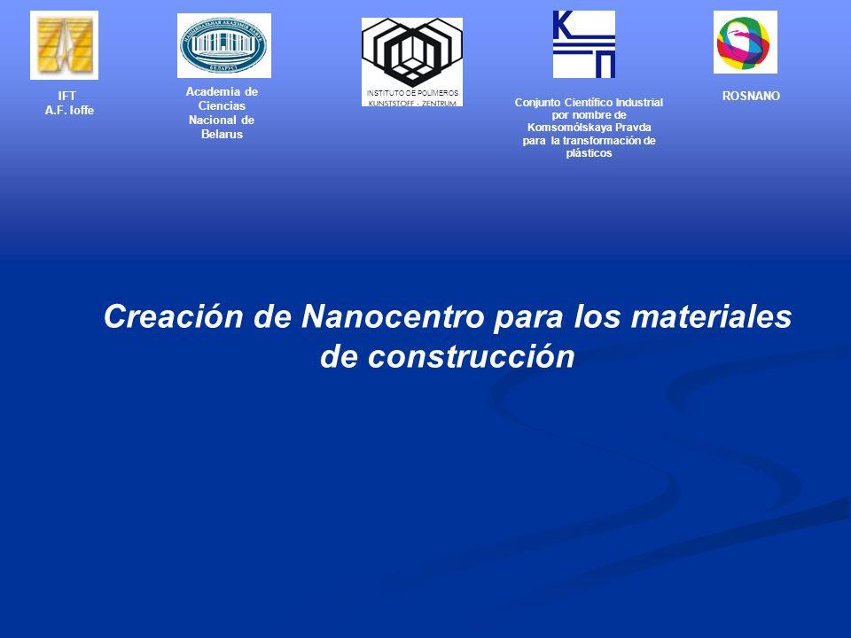 Creación de Nanocentro para los materiales de construcción IFT A.F.