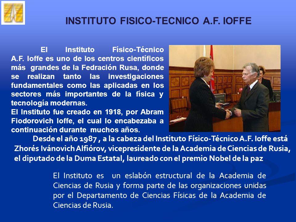 El Instituto Físico-Técnico A.F.