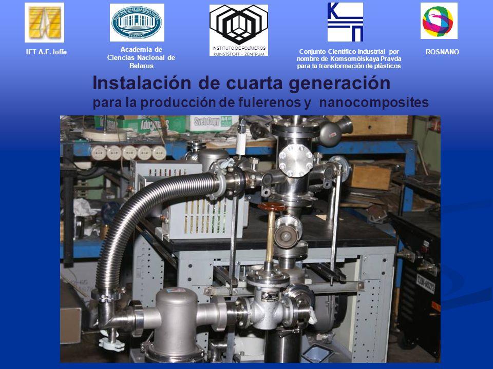 Instalación de cuarta generación para la producción de fulerenos y nanocomposites IFT A.F.