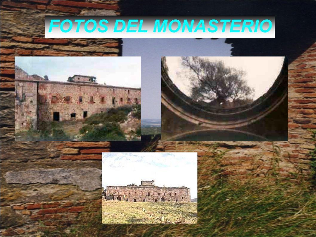 FOTOS DEL MONASTERIO