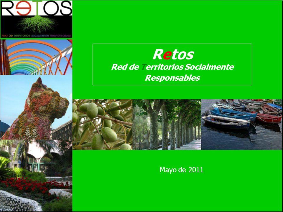 Mayo de 2011 Retos Red de Territorios Socialmente Responsables