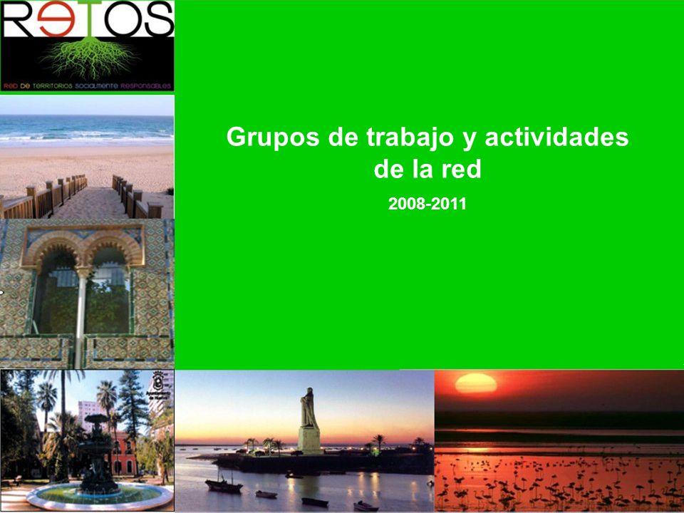Grupos de trabajo y actividades de la red 2008-2011