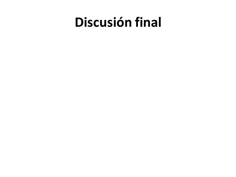 Discusión final