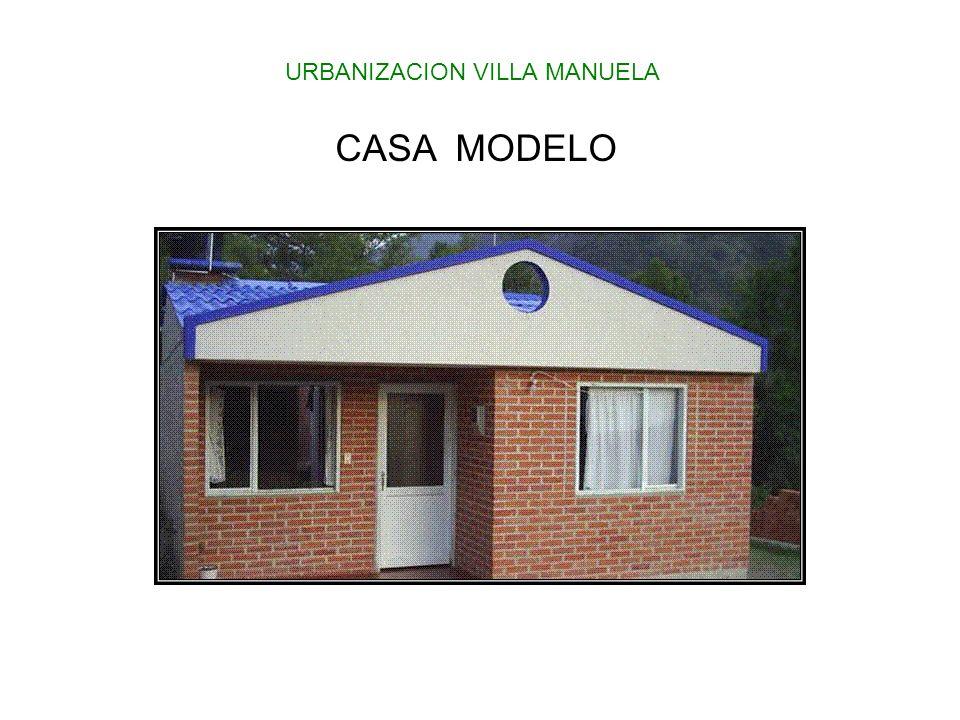CASA MODELO URBANIZACION VILLA MANUELA