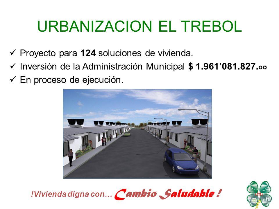 URBANIZACION EL TREBOL Proyecto para 124 soluciones de vivienda.