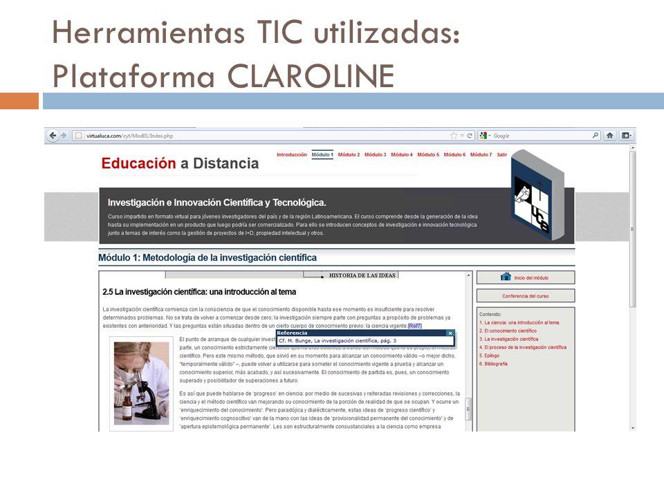 Herramientas TIC utilizadas: Plataforma CLAROLINE