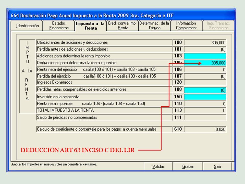 DEDUCCIÓN ART 63 INCISO C DEL LIR