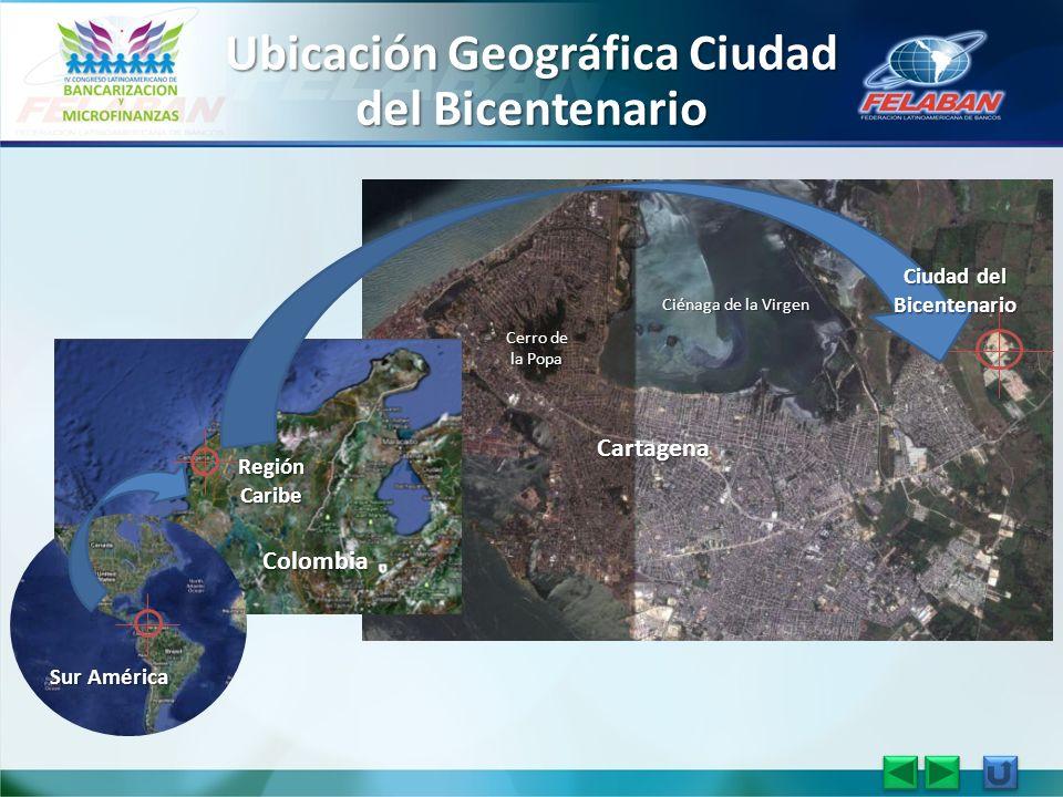 Ubicación Geográfica Ciudad del Bicentenario Colombia Región Caribe Cartagena Ciénaga de la Virgen Sur América Ciudad del Bicentenario Cerro de la Pop