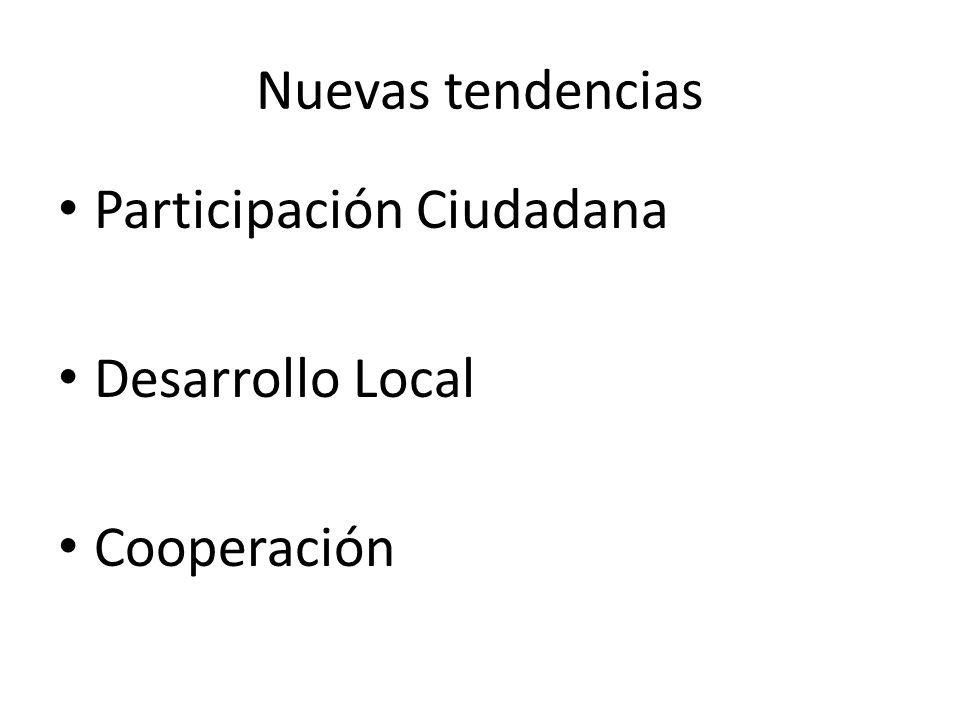 Nuevas tendencias Participación Ciudadana Desarrollo Local Cooperación