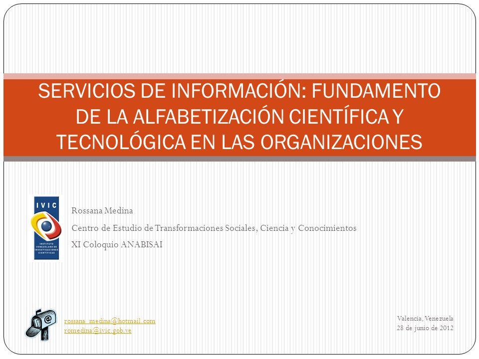Contenido Introducción Alfabetización Científica y Tecnológica Servicios de información con propósito de alfabetización Consideraciones finales