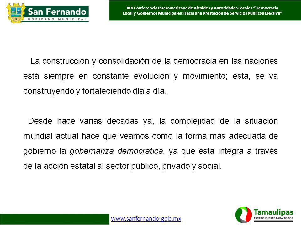 La construcción y consolidación de la democracia en las naciones está siempre en constante evolución y movimiento; ésta, se va construyendo y fortalec