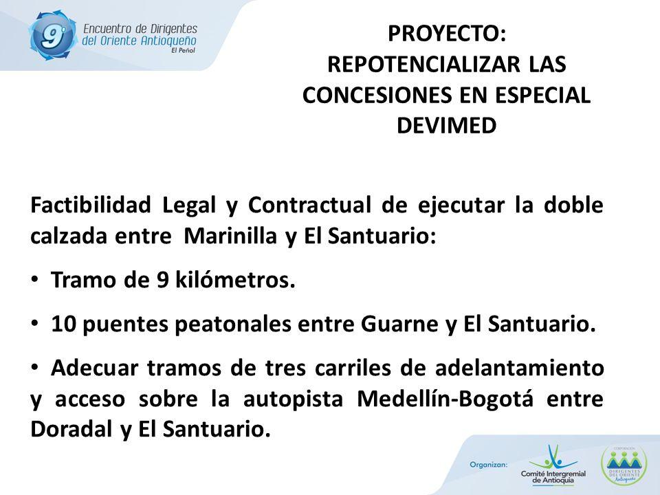 Factibilidad Legal y Contractual de ejecutar la doble calzada entre Marinilla y El Santuario: Tramo de 9 kilómetros.