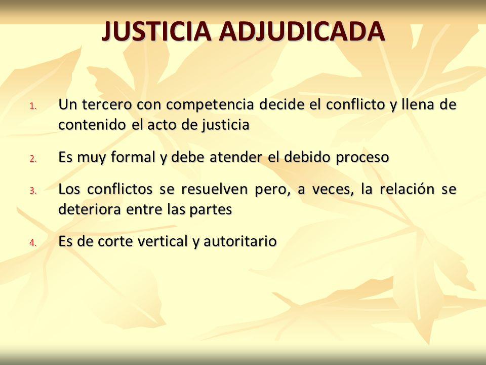 JUSTICIA ADJUDICADA 1.