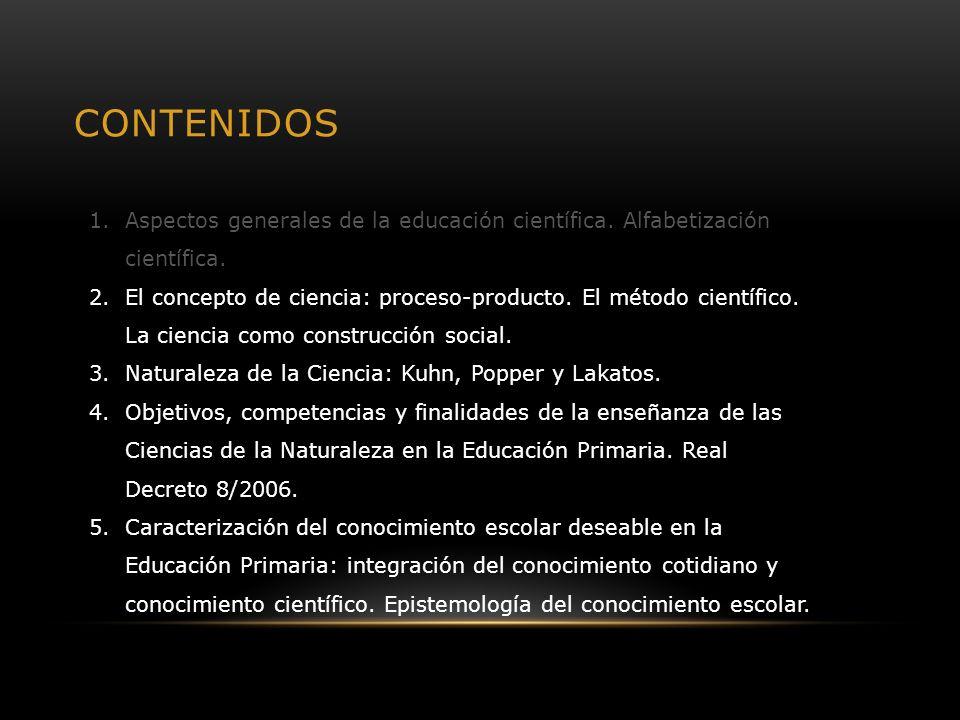 1.2.- NATURALEZA DE LA CIENCIA: POPPER, KUHN Y LAKATOS.