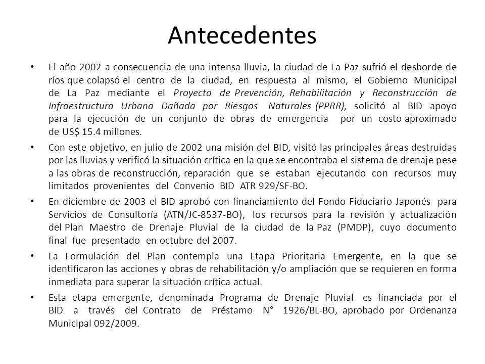 Antecedentes El año 2002 a consecuencia de una intensa lluvia, la ciudad de La Paz sufrió el desborde de ríos que colapsó el centro de la ciudad, en r