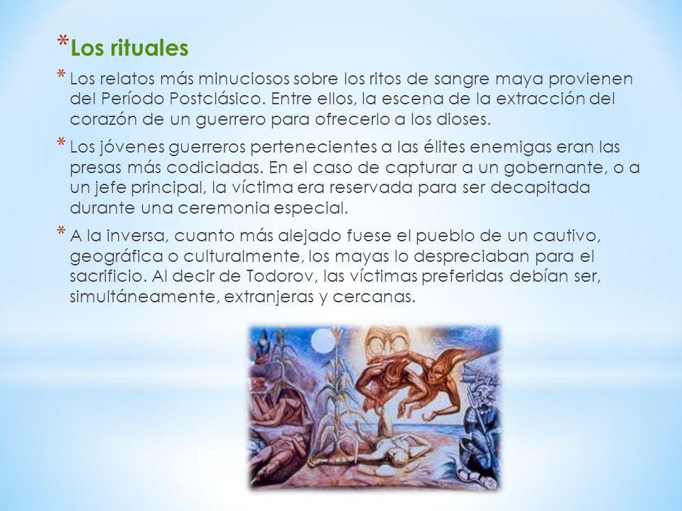 * Los rituales * Los relatos más minuciosos sobre los ritos de sangre maya provienen del Período Postclásico. Entre ellos, la escena de la extracción