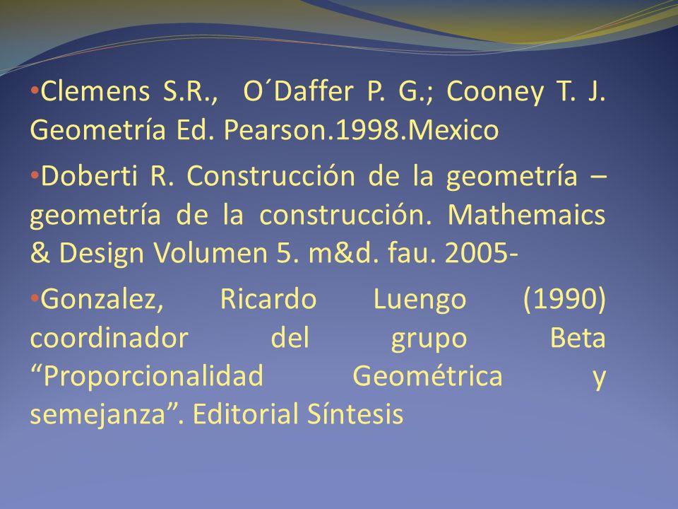 Clemens S.R., O´Daffer P. G.; Cooney T. J. Geometría Ed.