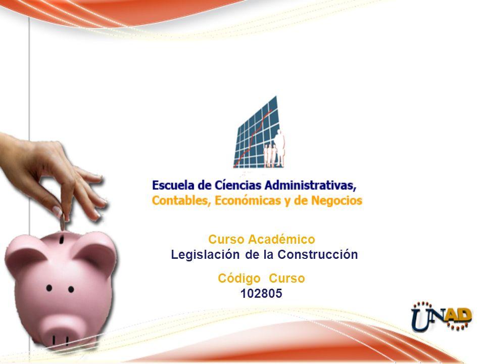 Curso Académico Legislación de la Construcción Código Curso 102805