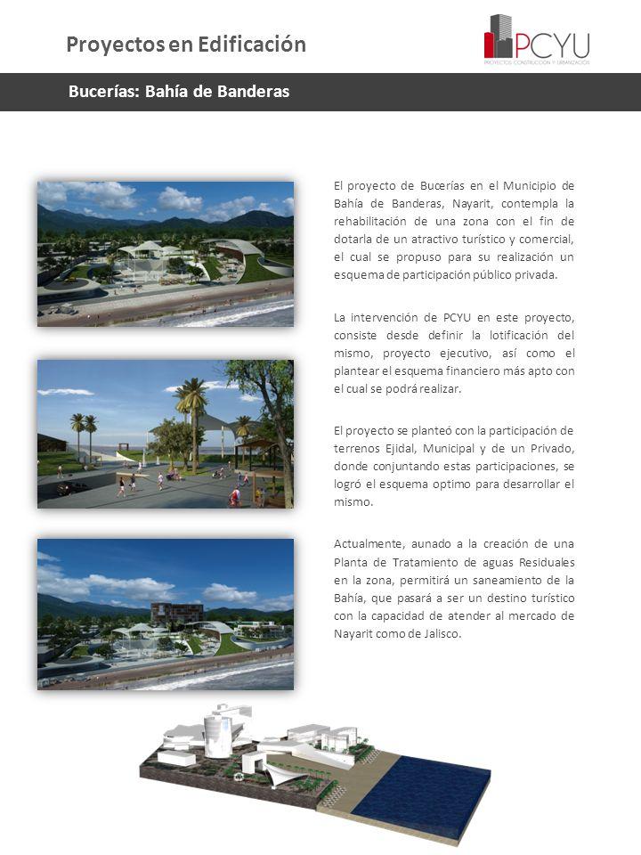 El proyecto de Bucerías en el Municipio de Bahía de Banderas, Nayarit, contempla la rehabilitación de una zona con el fin de dotarla de un atractivo t