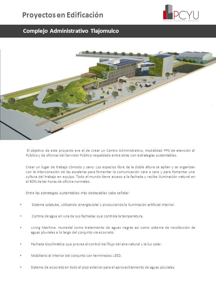 Complejo Administrativo Tlajomulco El objetivo de este proyecto era el de crear un Centro Administrativo, modalidad PPS de atención al Público y de of
